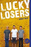 Lucky losers /